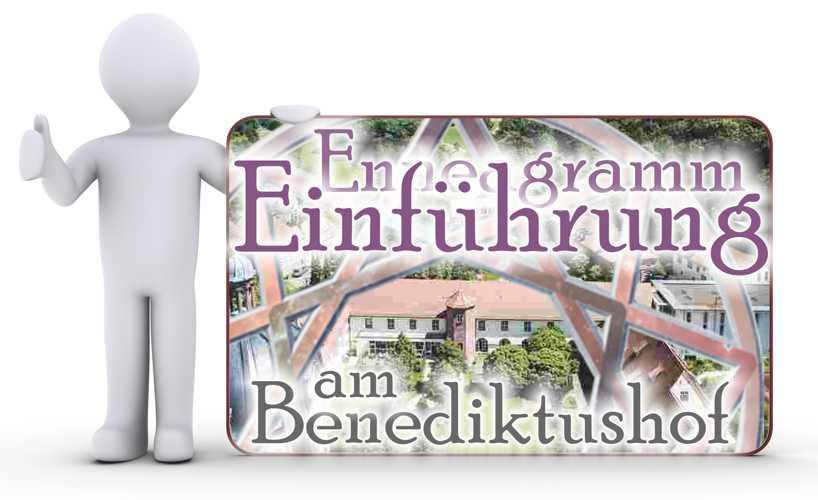 Der Persönlichkeit auf der Spur - Enneagramm Intensiv Einführung 2022 am Benediktushof